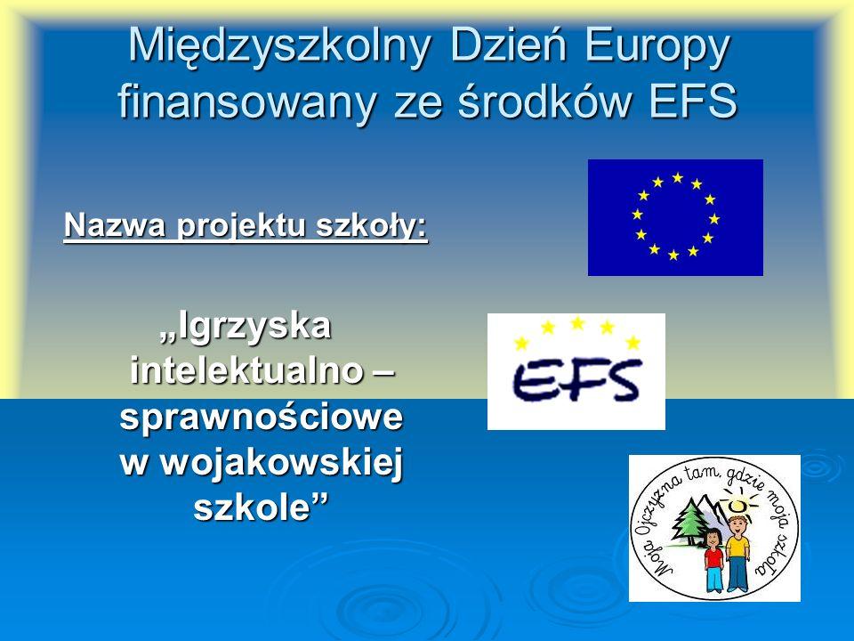 Międzyszkolny Dzień Europy finansowany ze środków EFS