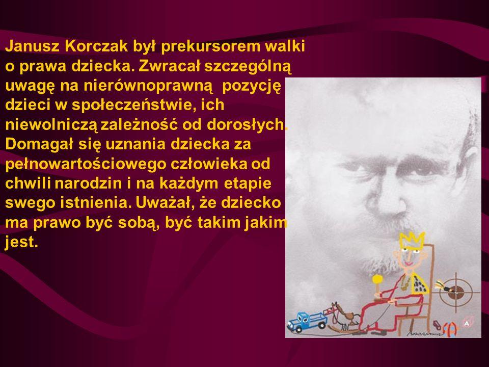 Janusz Korczak był prekursorem walki o prawa dziecka