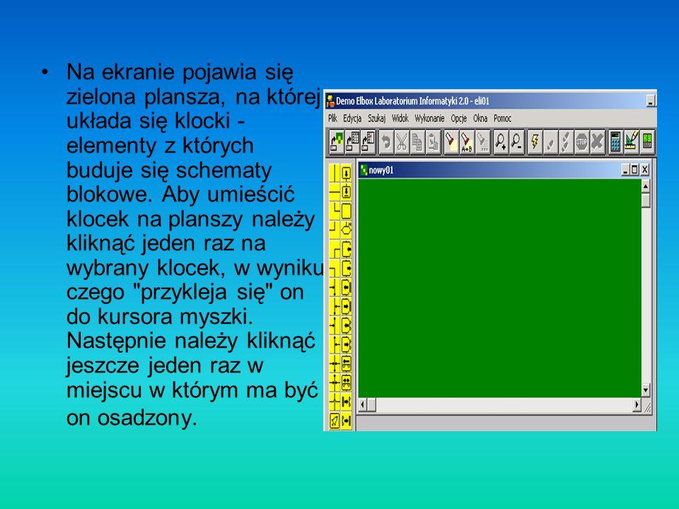 Na ekranie pojawia się zielona plansza, na której układa się klocki - elementy z których buduje się schematy blokowe.