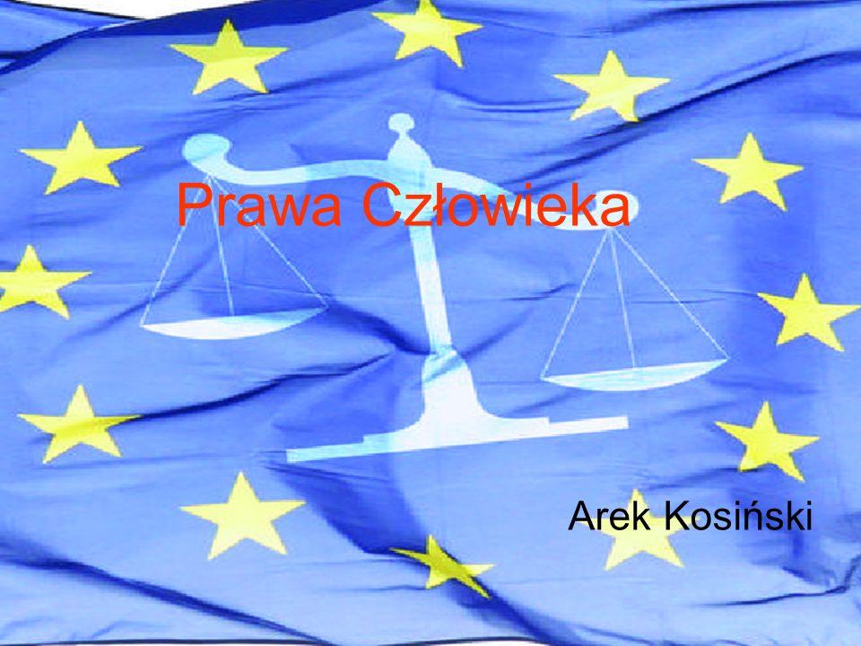 Prawa Człowieka Arek Kosiński