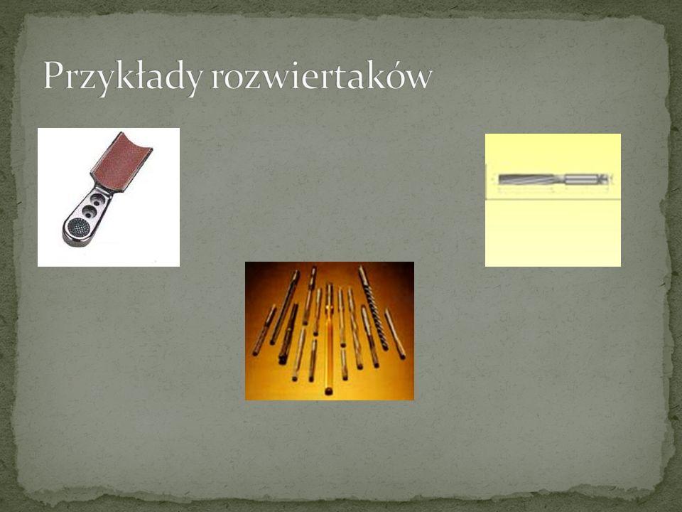 Przykłady rozwiertaków