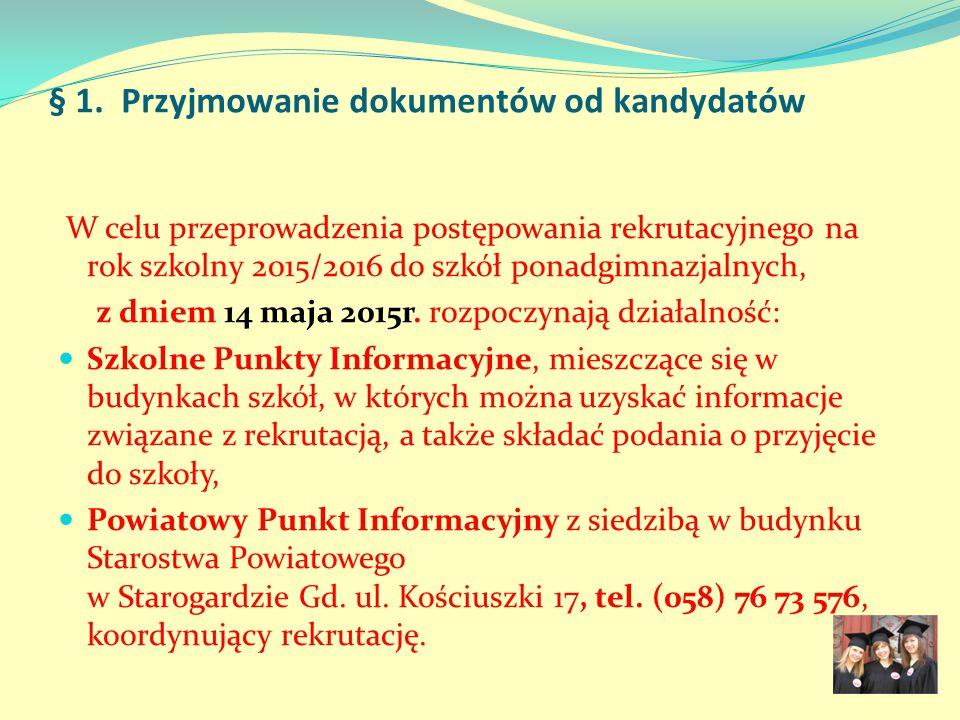 § 1. Przyjmowanie dokumentów od kandydatów