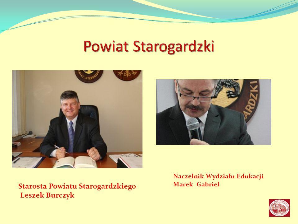 Powiat Starogardzki Starosta Powiatu Starogardzkiego Leszek Burczyk