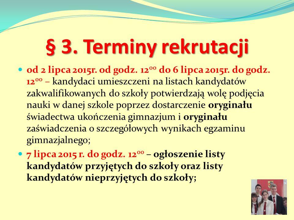 § 3. Terminy rekrutacji