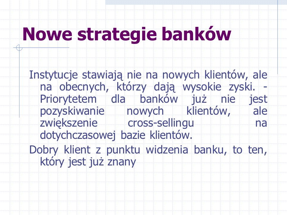Nowe strategie banków