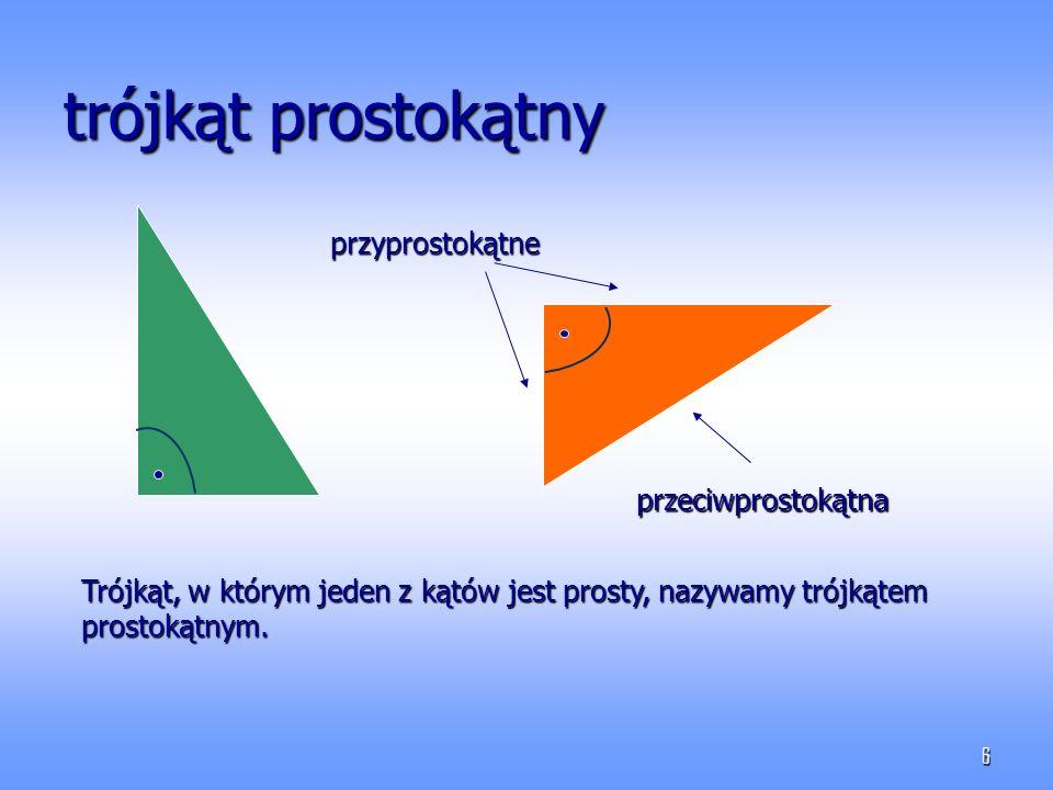 trójkąt prostokątny przyprostokątne przeciwprostokątna