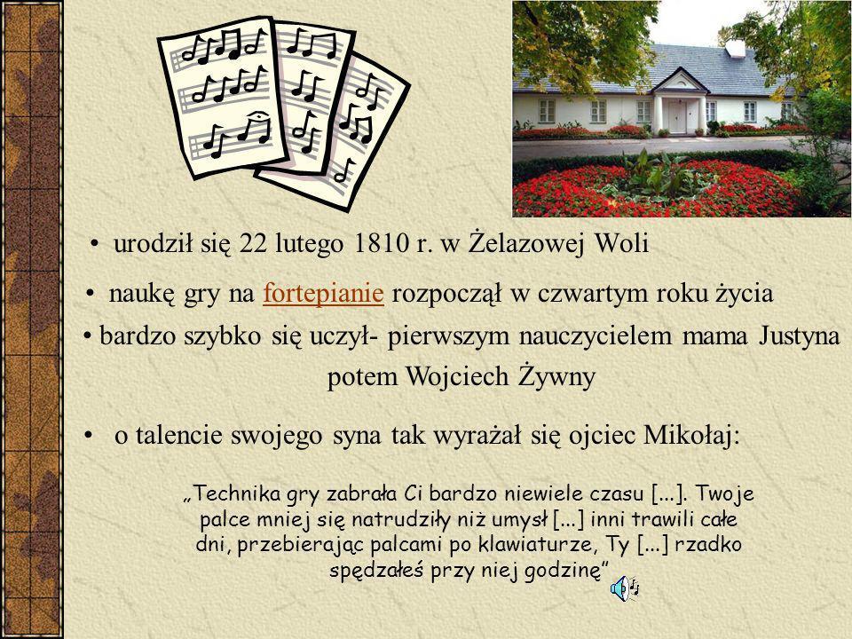 urodził się 22 lutego 1810 r. w Żelazowej Woli