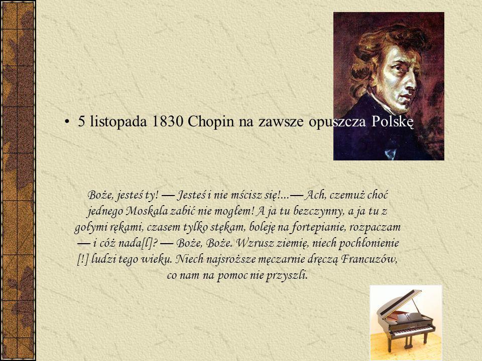 5 listopada 1830 Chopin na zawsze opuszcza Polskę
