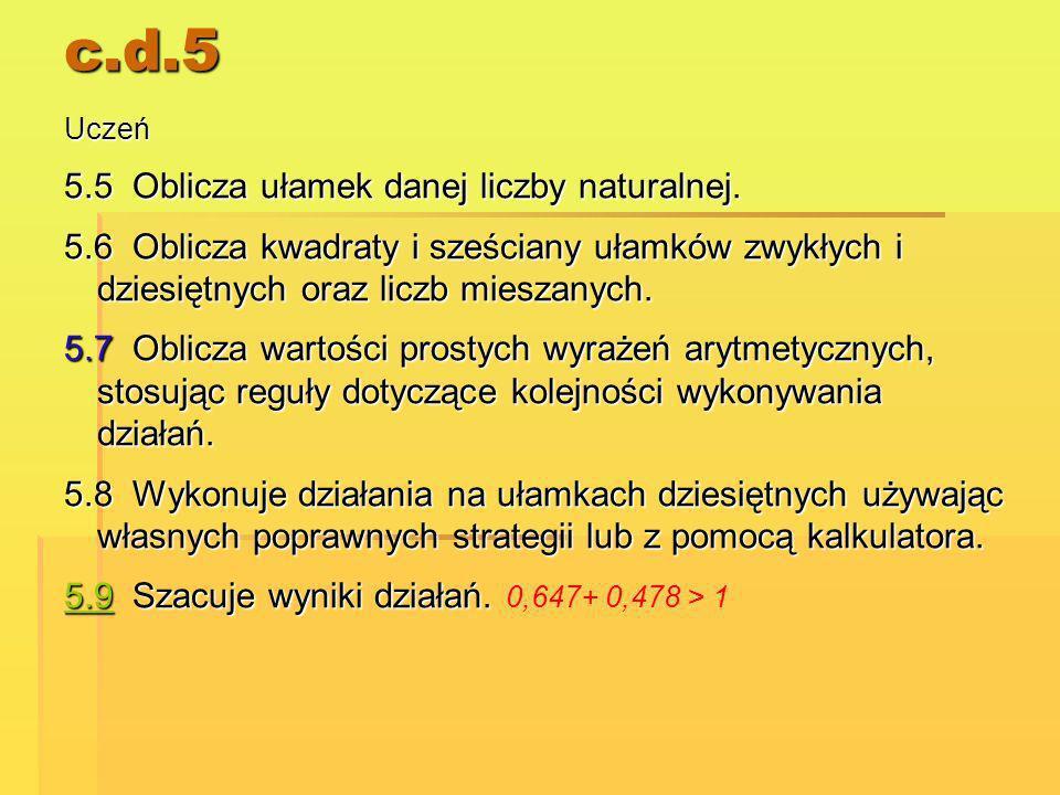 c.d.5 5.5 Oblicza ułamek danej liczby naturalnej.