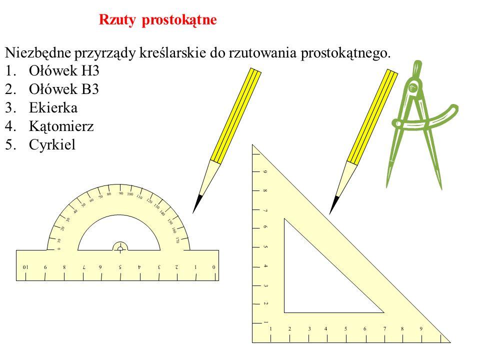 Niezbędne przyrządy kreślarskie do rzutowania prostokątnego. Ołówek H3