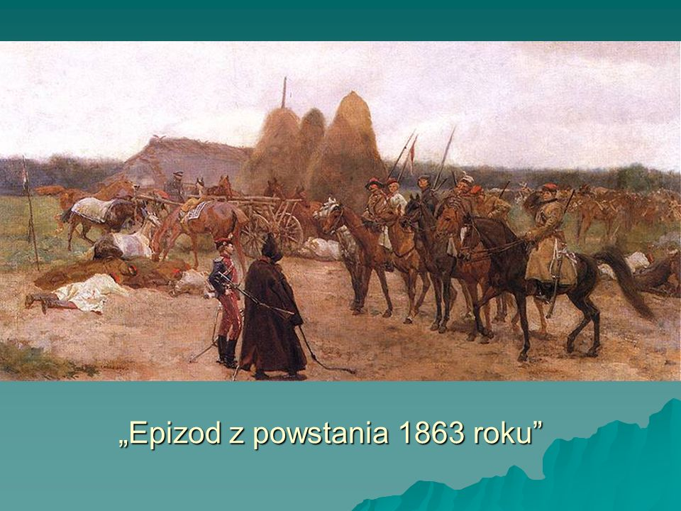 """""""Epizod z powstania 1863 roku"""