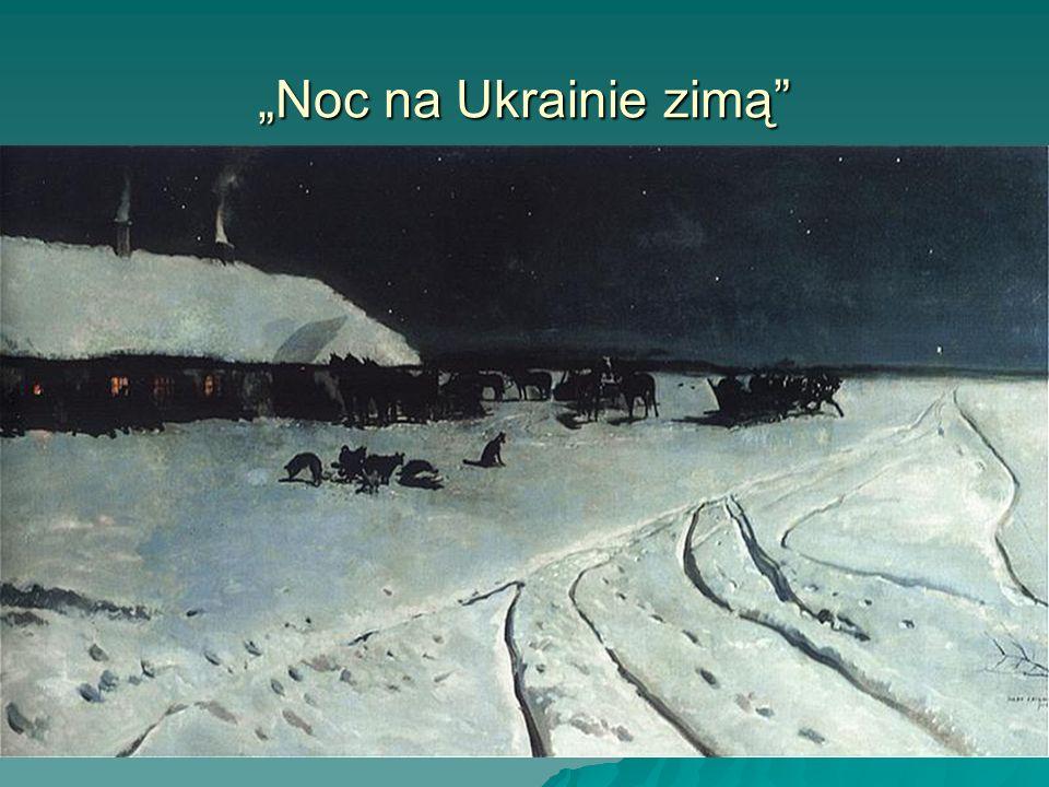 """""""Noc na Ukrainie zimą"""