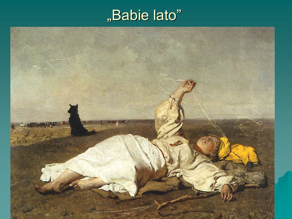 """Babie lato"