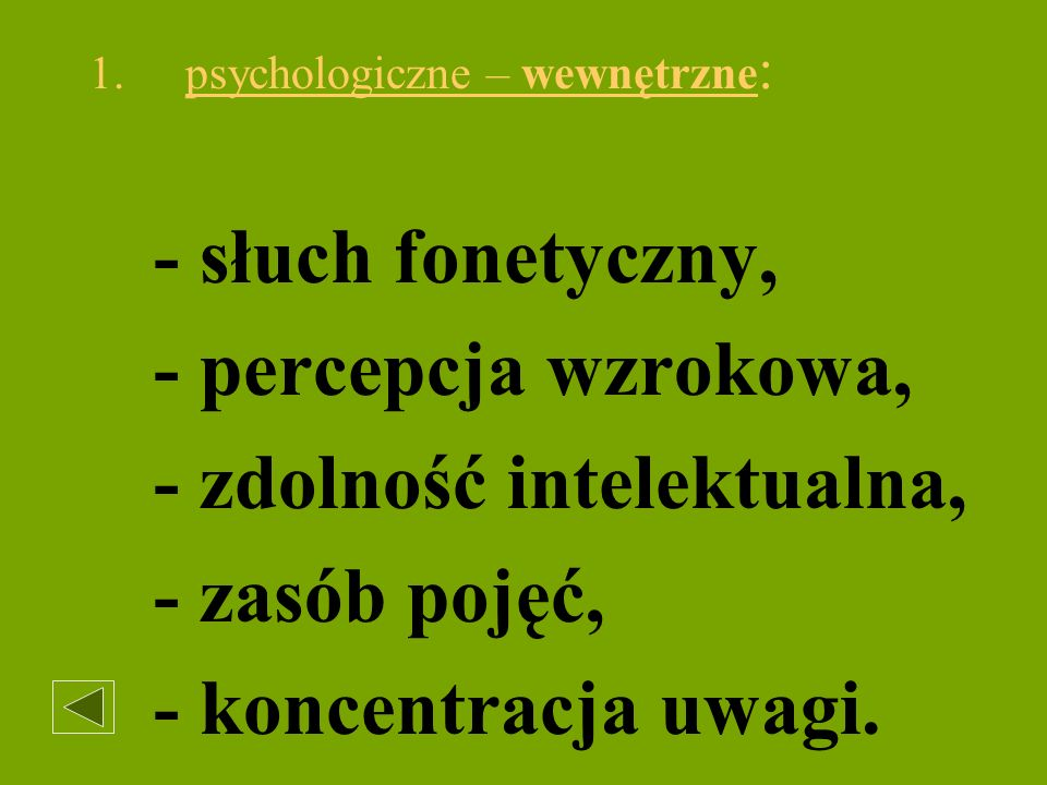 psychologiczne – wewnętrzne: