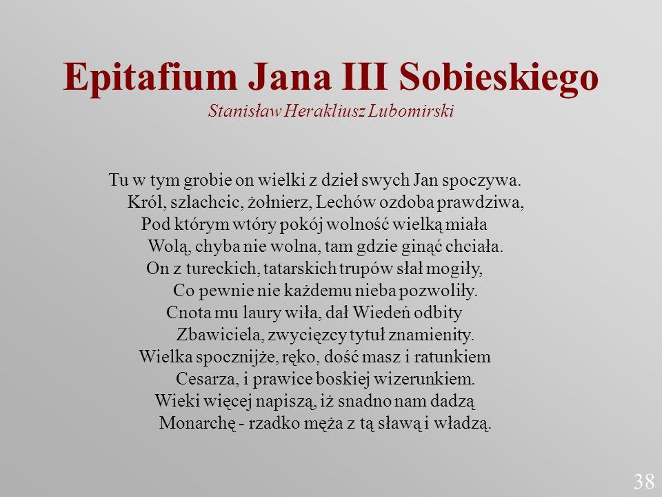 Epitafium Jana III Sobieskiego Stanisław Herakliusz Lubomirski