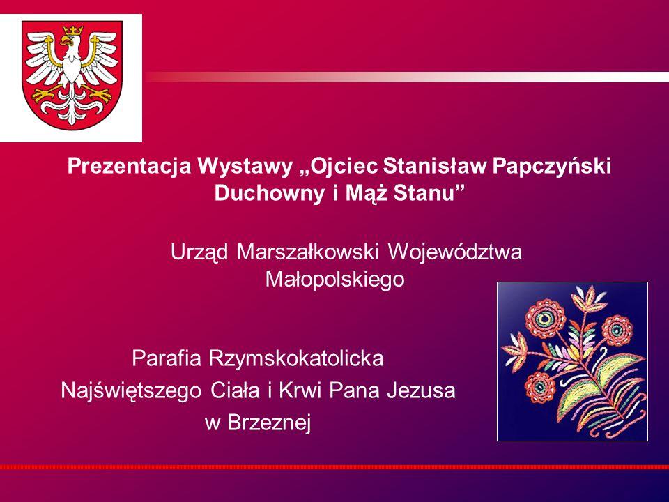 """Prezentacja Wystawy """"Ojciec Stanisław Papczyński Duchowny i Mąż Stanu"""