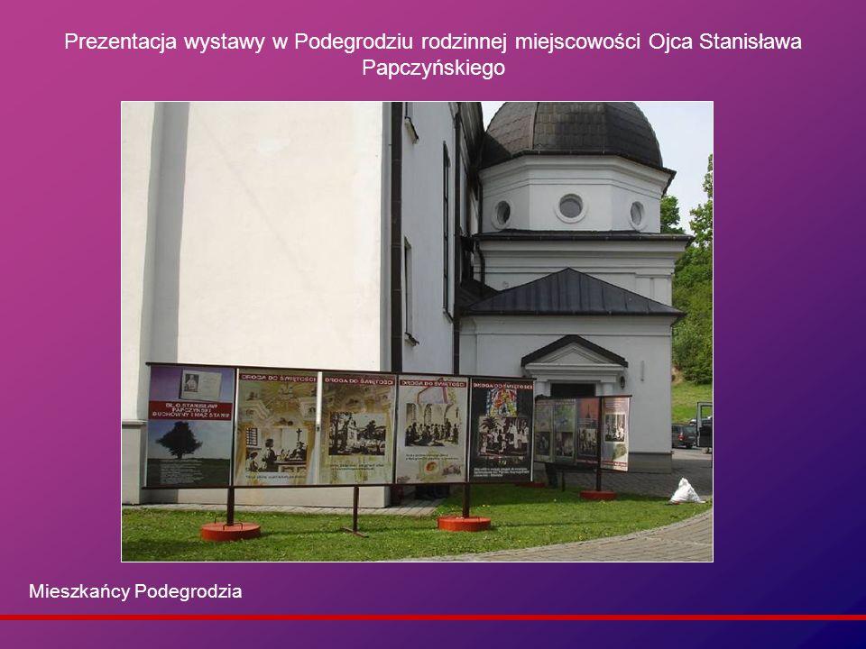 Prezentacja wystawy w Podegrodziu rodzinnej miejscowości Ojca Stanisława Papczyńskiego
