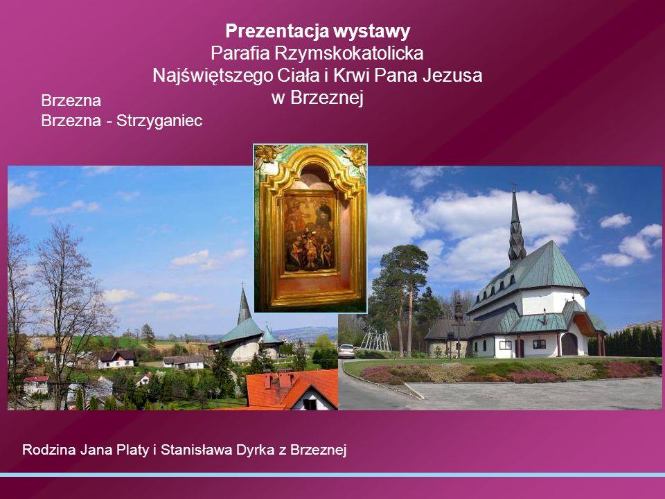 Prezentacja wystawy Parafia Rzymskokatolicka Najświętszego Ciała i Krwi Pana Jezusa w Brzeznej