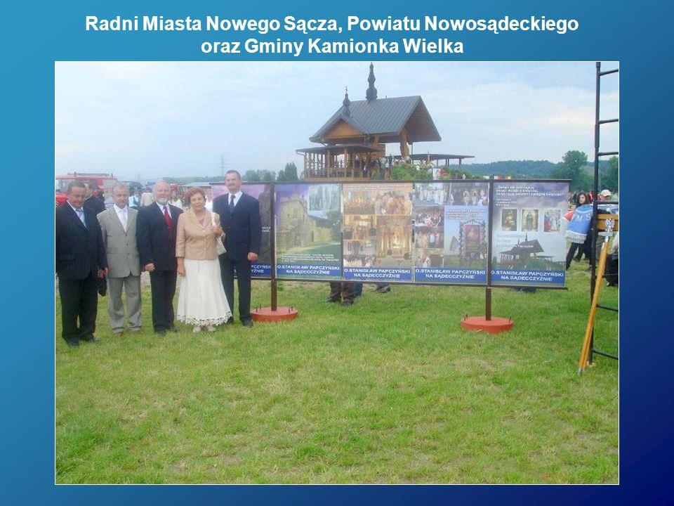 Radni Miasta Nowego Sącza, Powiatu Nowosądeckiego oraz Gminy Kamionka Wielka