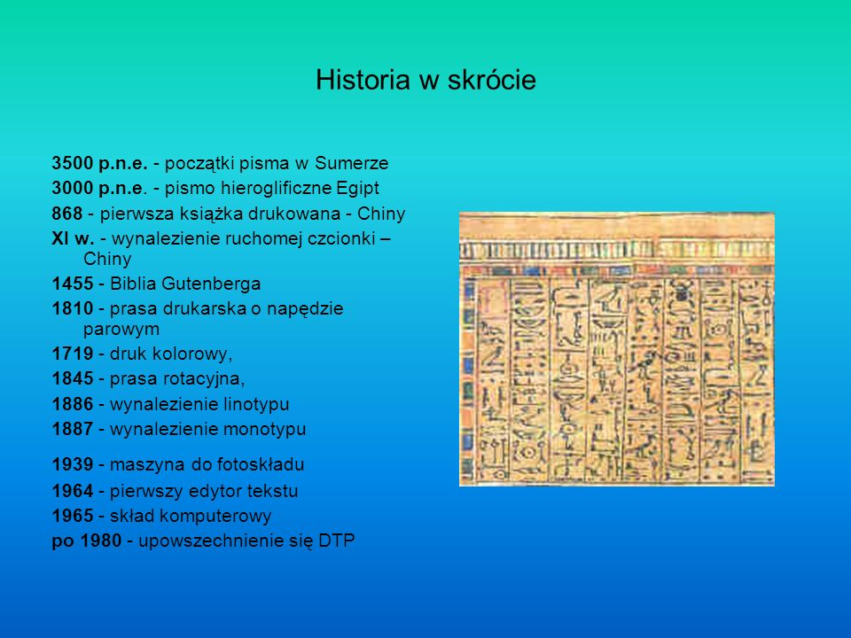 Historia w skrócie 3500 p.n.e. - początki pisma w Sumerze