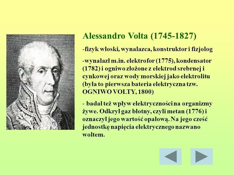 Alessandro Volta (1745-1827) fizyk włoski, wynalazca, konstruktor i fizjolog.