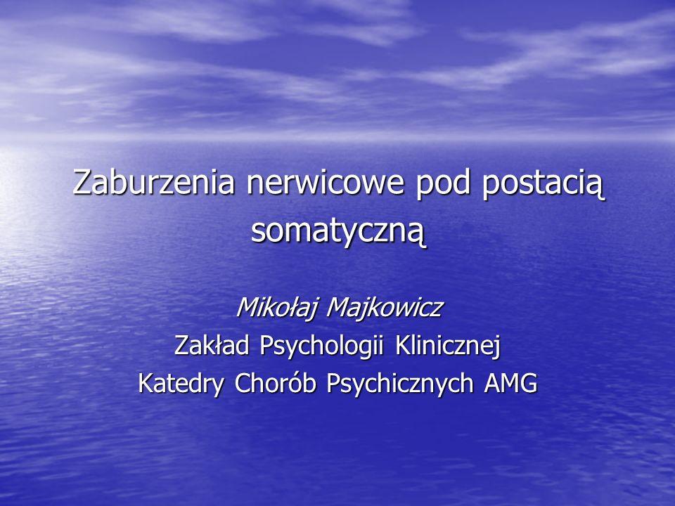 Zaburzenia nerwicowe pod postacią somatyczną