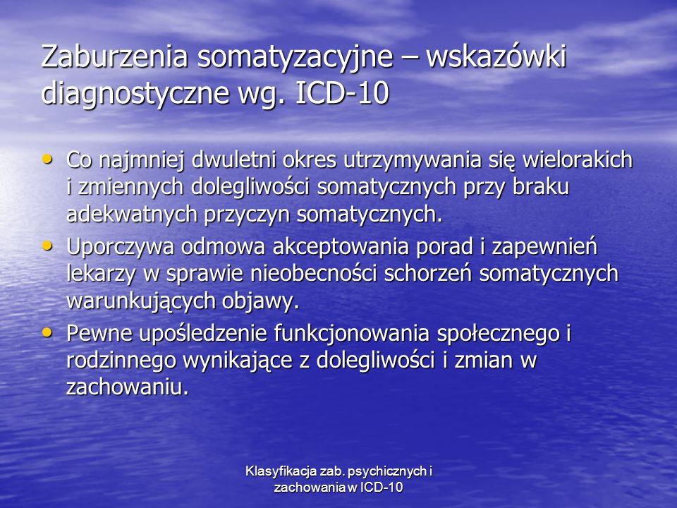 Zaburzenia somatyzacyjne – wskazówki diagnostyczne wg. ICD-10