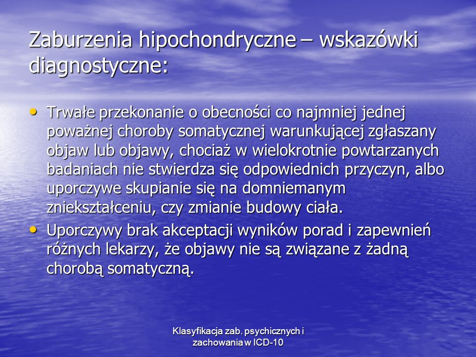 Zaburzenia hipochondryczne – wskazówki diagnostyczne: