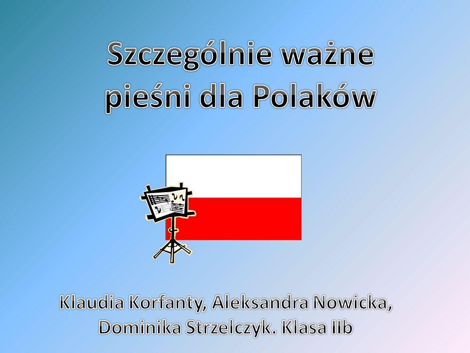 Szczególnie ważne pieśni dla Polaków