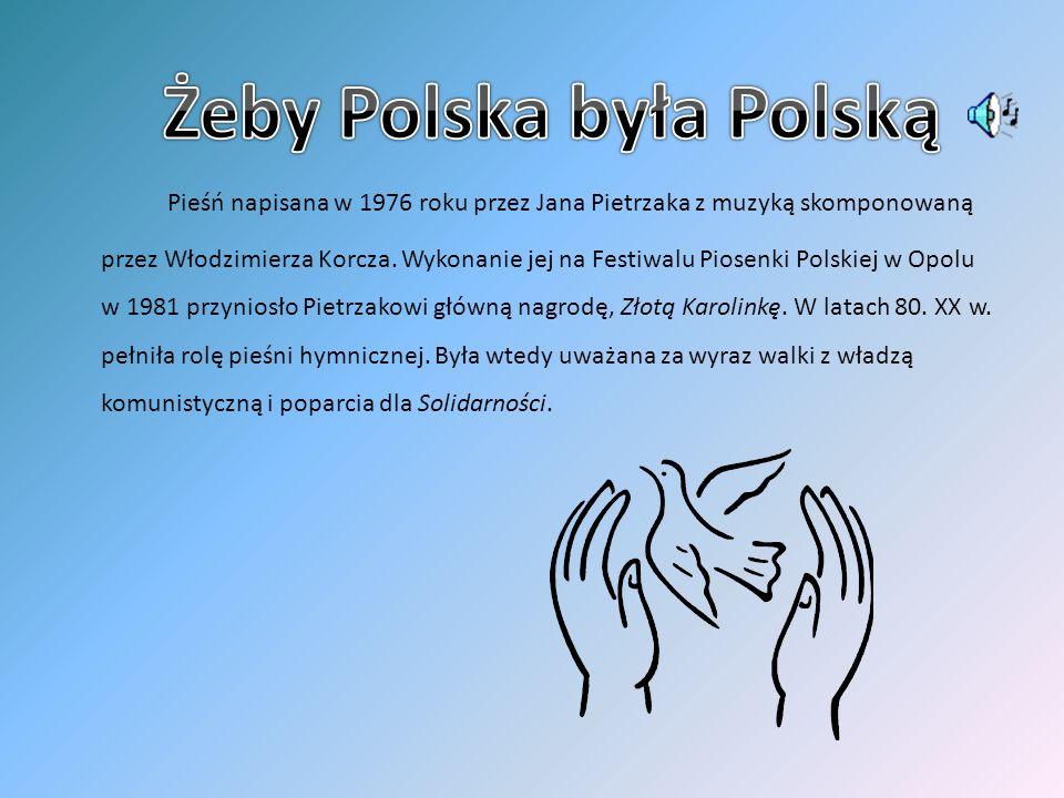 Żeby Polska była Polską