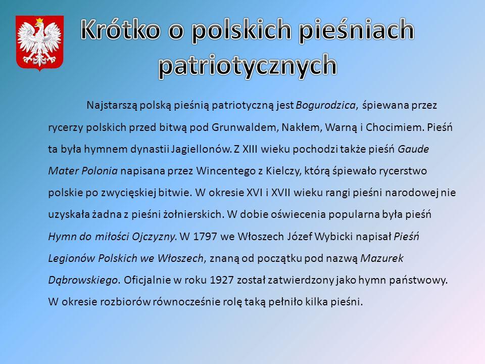 Krótko o polskich pieśniach patriotycznych