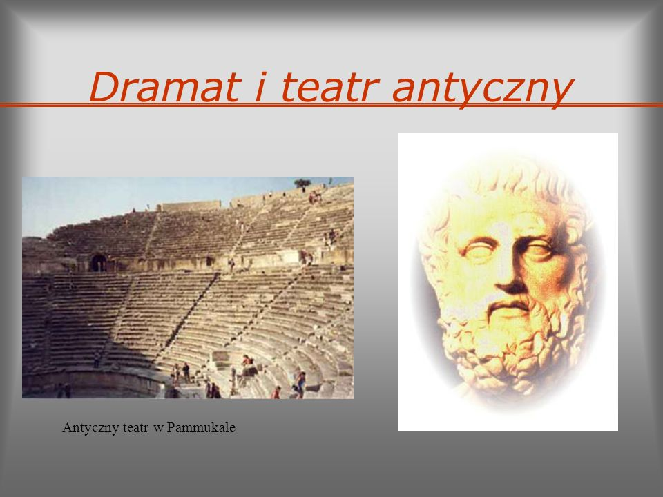 Dramat i teatr antyczny