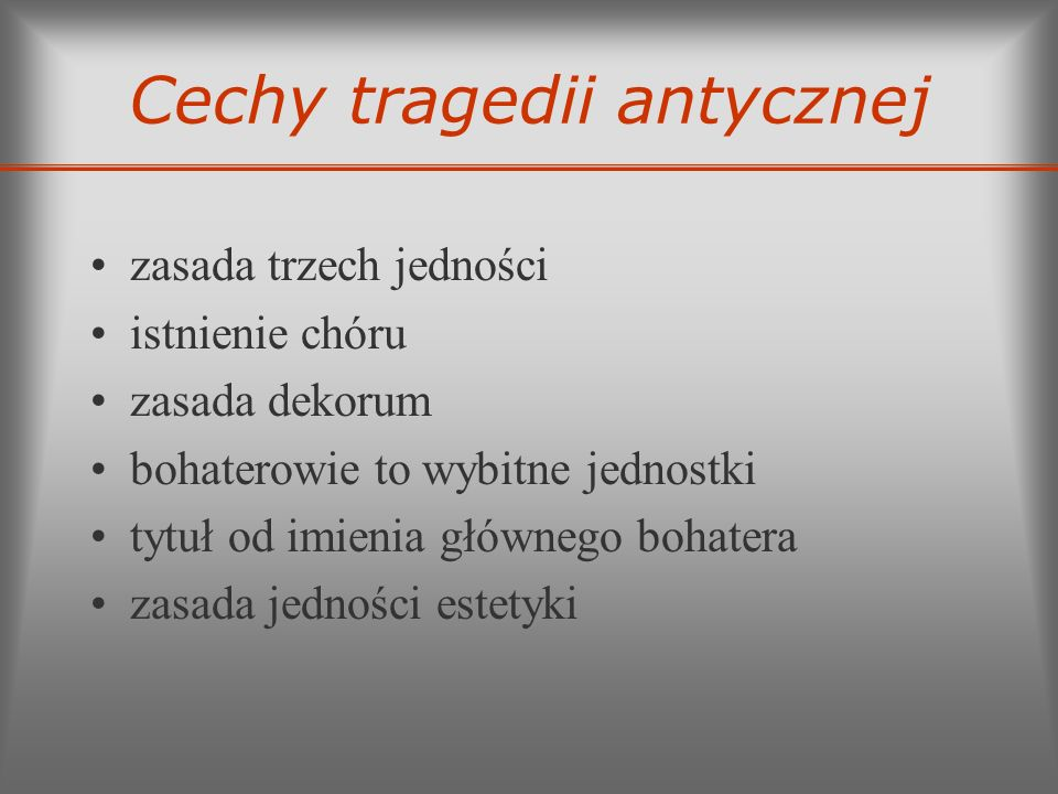 Cechy tragedii antycznej