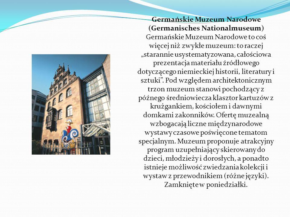 """Germańskie Muzeum Narodowe (Germanisches Nationalmuseum) Germańskie Muzeum Narodowe to coś więcej niż zwykłe muzeum: to raczej """"starannie usystematyzowana, całościowa prezentacja materiału źródłowego dotyczącego niemieckiej historii, literatury i sztuki ."""