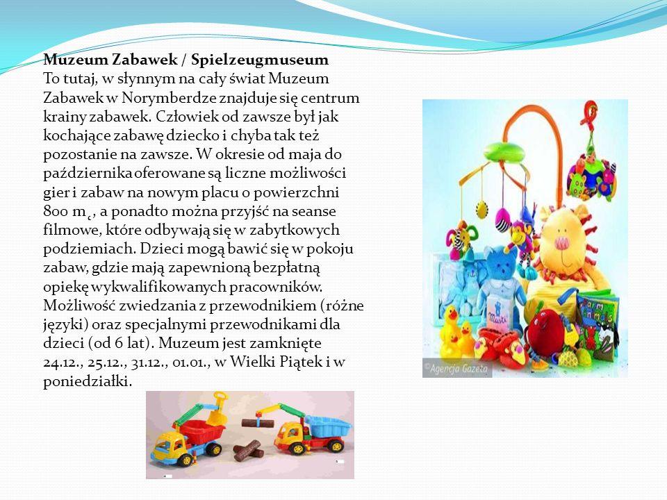 Muzeum Zabawek / Spielzeugmuseum To tutaj, w słynnym na cały świat Muzeum Zabawek w Norymberdze znajduje się centrum krainy zabawek.