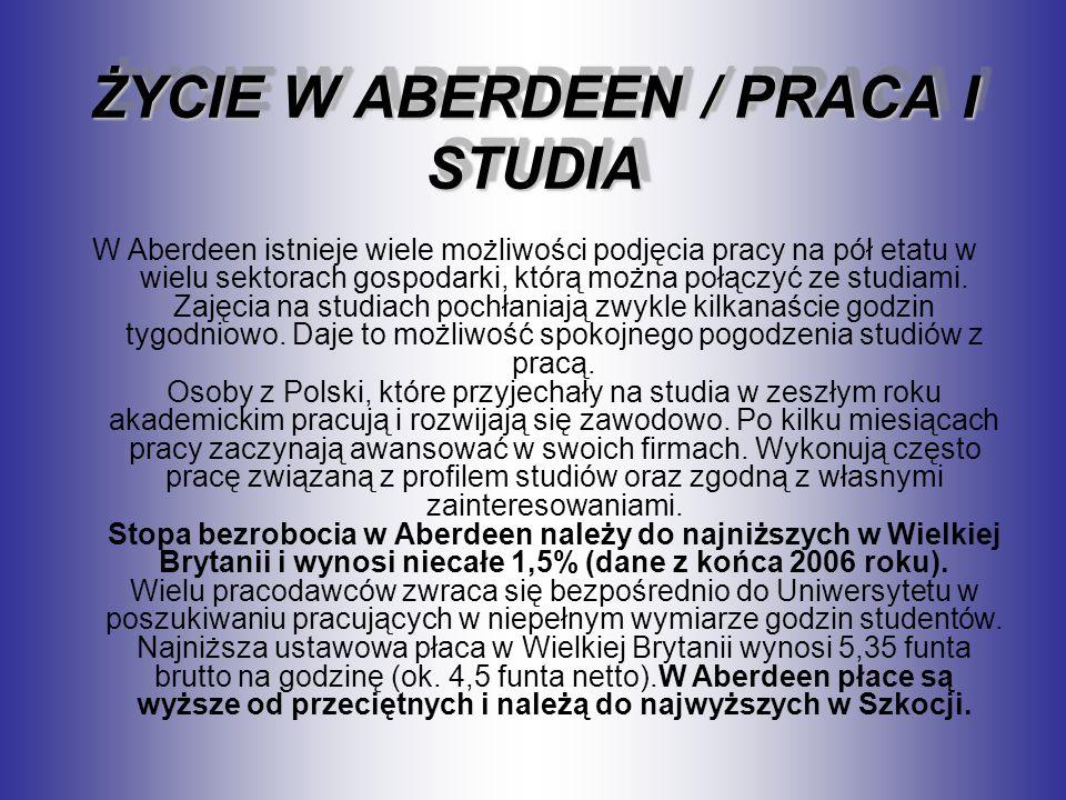 ŻYCIE W ABERDEEN / PRACA I STUDIA