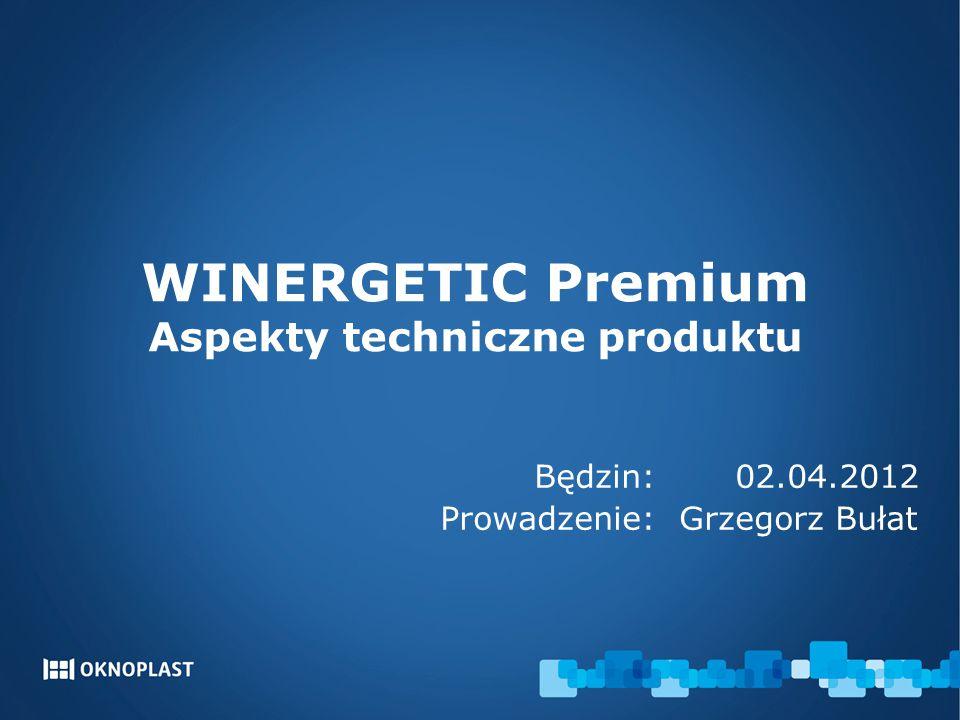 WINERGETIC Premium Aspekty techniczne produktu