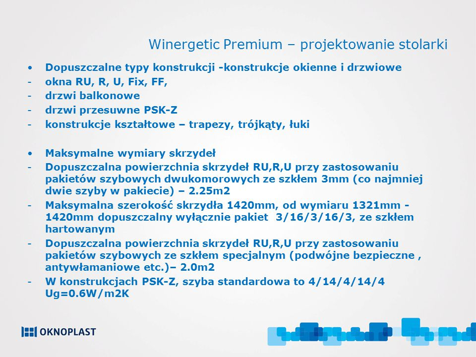 Winergetic Premium – projektowanie stolarki
