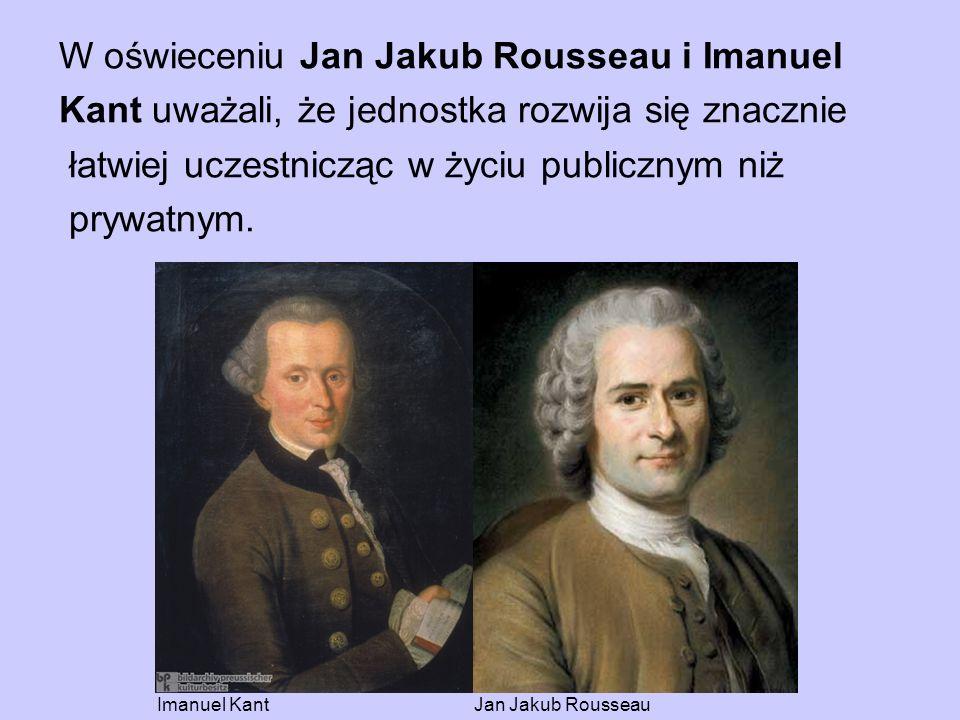 W oświeceniu Jan Jakub Rousseau i Imanuel
