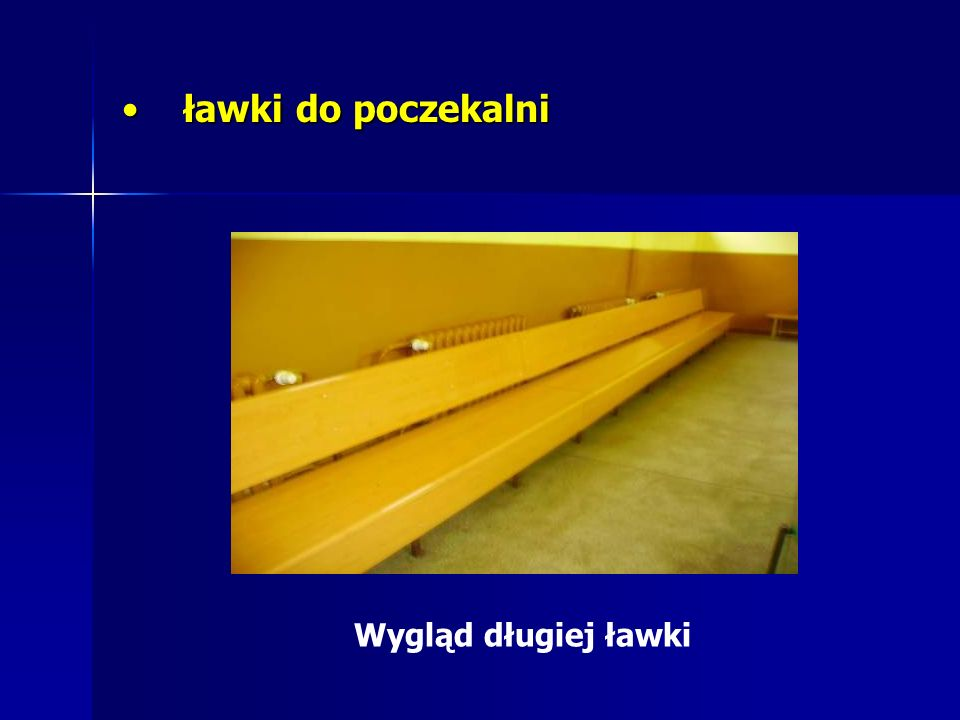 ławki do poczekalni Wygląd długiej ławki