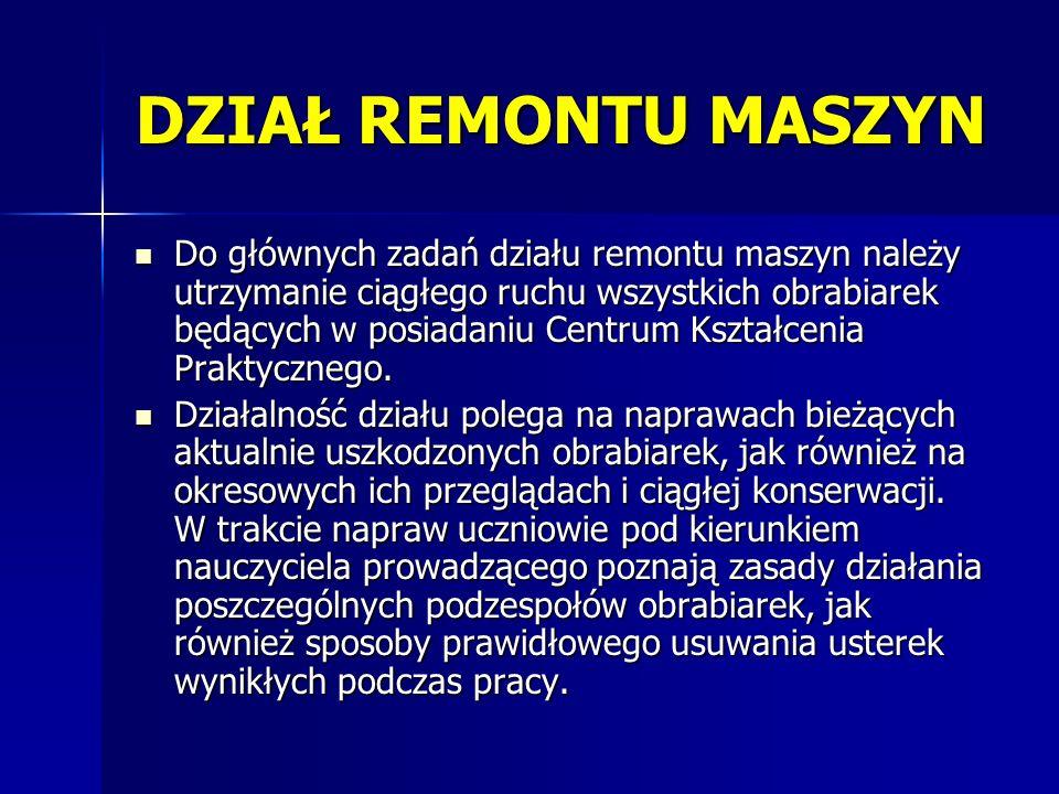DZIAŁ REMONTU MASZYN