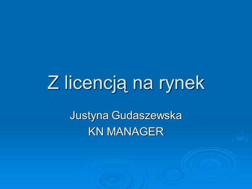 Justyna Gudaszewska KN MANAGER