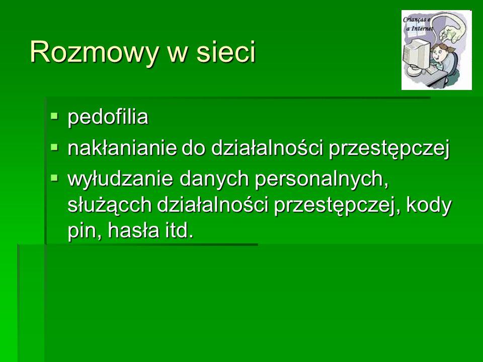 Rozmowy w sieci pedofilia nakłanianie do działalności przestępczej