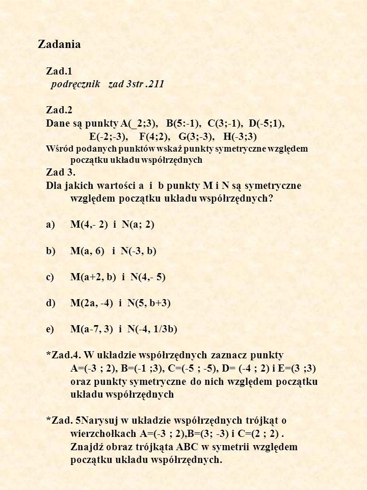 Zadania Zad.1 podręcznik zad 3str .211 Zad.2