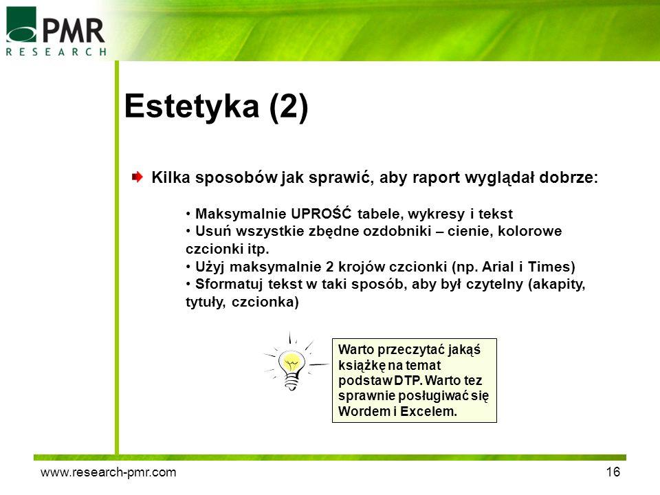 Estetyka (2) Kilka sposobów jak sprawić, aby raport wyglądał dobrze: