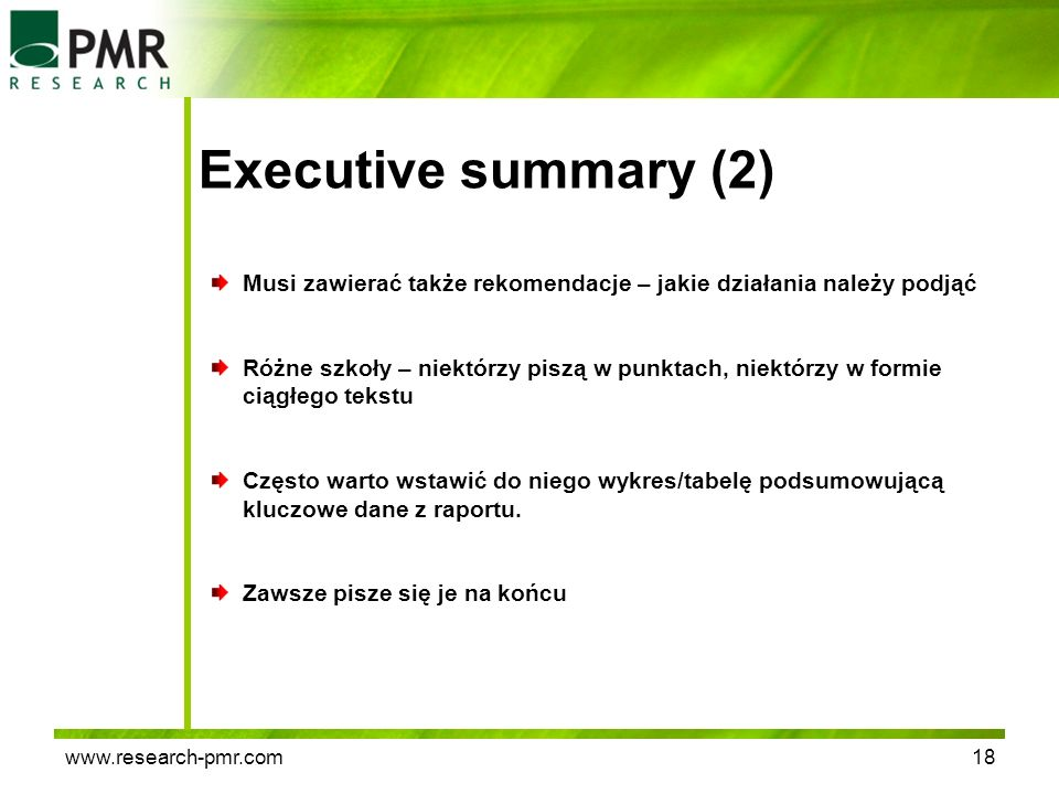 Executive summary (2) Musi zawierać także rekomendacje – jakie działania należy podjąć.