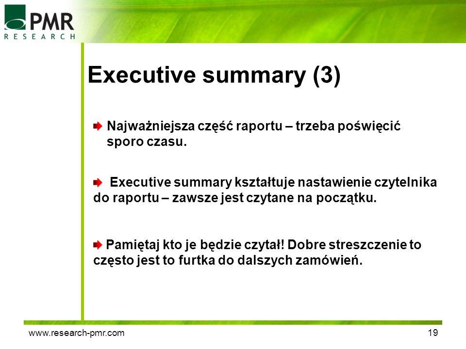 Executive summary (3) Najważniejsza część raportu – trzeba poświęcić sporo czasu.