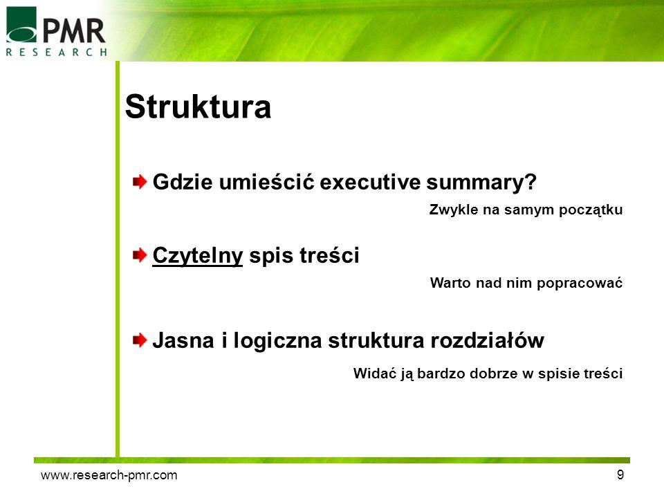 Struktura Gdzie umieścić executive summary Czytelny spis treści