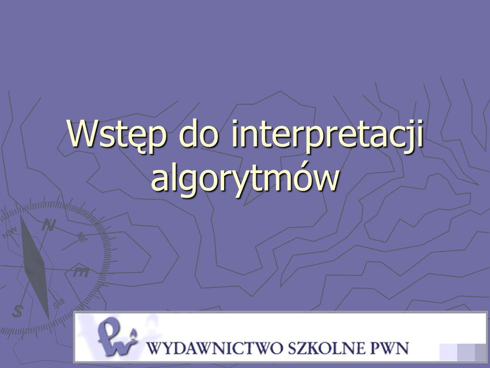 Wstęp do interpretacji algorytmów