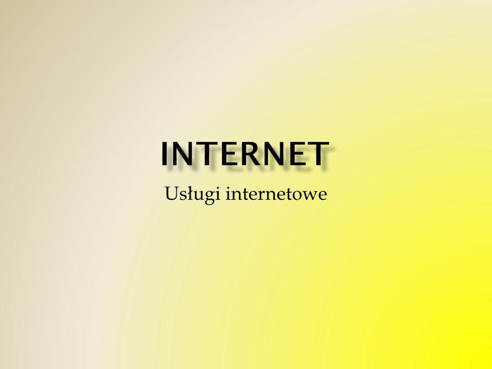 Internet Usługi internetowe